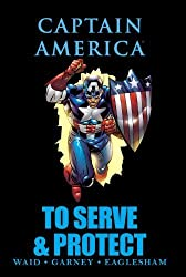 Captain America: To Serve & Protect (Marvel Premiere Editions) by Mark Waid (2011-06-15)