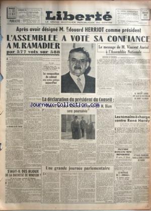 LIBERTE du 22/01/1947 - EDOUARD HERRIOT - PRESIDENT - L'ASSEMBLEE A VOTE SA CONFIANCE A RAMADIER - MESSAGE DE VINCENT AURIOL - M. BLUM - LES TEMOINS A CHARGE CONTRE RENE HARDY - LE NAUFRAGE DE L'HIMMARA - LES BIJOUX DE LA DUCHESSE DE WINDSOR - DANS LA ZONE A L'OUEST DE HANOI