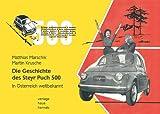 Die Geschichte des Steyr Puch 500: In Österreich weltbekannt