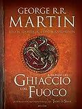 Il Mondo del Ghiaccio e del Fuoco: La storia ufficiale di Westeros e del Trono di Spade