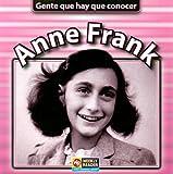 Anne Frank (GENTE QUE HAY QUE CONOCER)