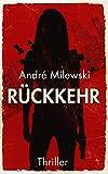 Rückkehr (Heather Bishop 2) von André Milewski