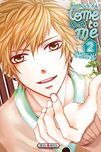 Come to Me Edition simple Tome 2