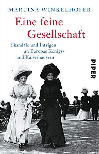Feine Uniformen (Eine feine Gesellschaft: Skandale und Intrigen an Europas Königs- und Kaiserhäusern)