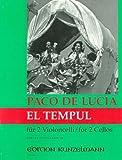 De Lucia: El Tempul (Cello Duet)