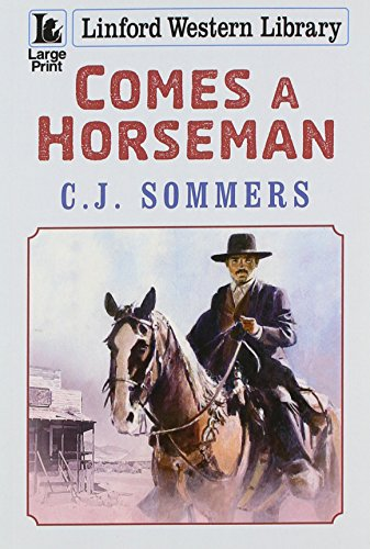 Comes A Horseman (Linford Western Library)