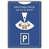 1 Geburtstagskarte: Einladung zum 60. im Parkuhr Look: Geburtstage sind da, um Sie zu feiern!