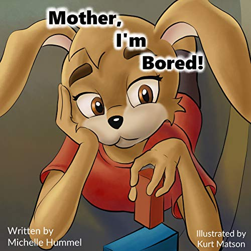 Mother, I'm Bored! (English Edition)