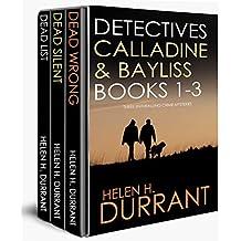 DETECTIVES CALLADINE & BAYLISS 1-3:  three enthralling crime mysteries