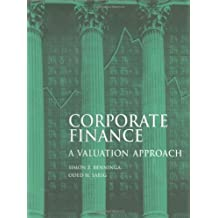 Corporate Finance: A Valuation Approach (McGraw-Hill Series in Finance)