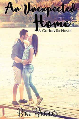 An Unexpected Home (A Cedarville Novel) (English Edition)