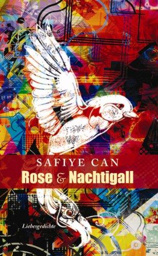 Rose und Nachtigall: Liebesgedichte