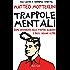 Trappole mentali: Come difendersi dalle proprie illusioni e dagli inganni altrui (BUR SAGGI)