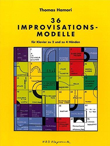 36 Improvisations-Modelle Piano par Thomas Hamori