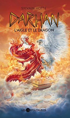 Darhan 10 : L'aigle et le dragon