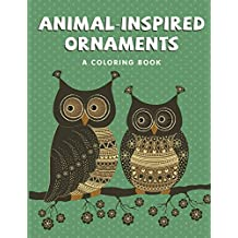 Animal-Inspired Ornaments (A Coloring Book)
