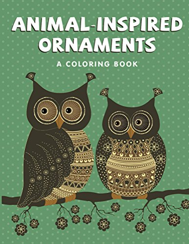 free kindle book Animal-Inspired Ornaments (A Coloring Book) (Animal Ornaments and Art Book Series)