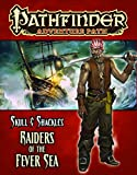 Pathfinder Adventure Path: Skull & Shackles Part 2 - Raiders of the Fever Sea
