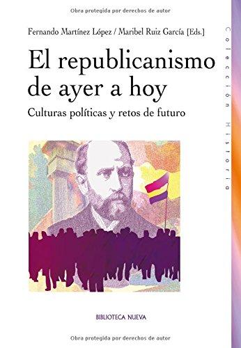El republicanismo de ayer a hoy (Historia)
