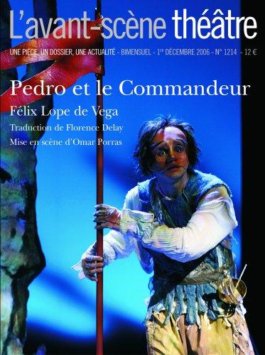 L'Avant-Scene Theatre n°1214 ; Pedro et le Commandeur