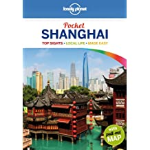 Lonely Planet Pocket Shanghai (Lonely Planet Pocket Guide Shanghai)