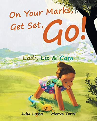 On Your Marks, Get Set, Go!: Ladi, Liz & Cam -