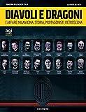 "Diavoli e Dragoni: ""L'affare Milan-China: storia, protagonisti, retroscena"" (I quaderni dell'Agenzia Italia Vol. 1)"