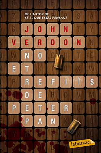 No Et Refiïs De Peter Pan (Labutxaca) por John Verdon