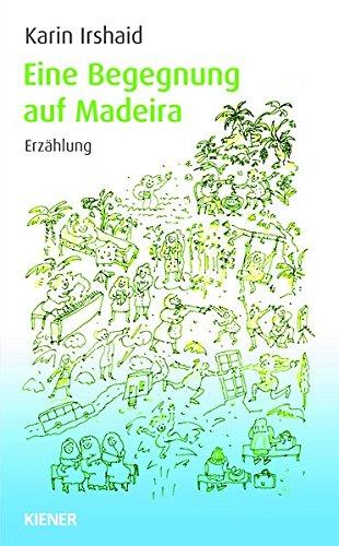 Preisvergleich Produktbild Eine Begegnung auf Madeira