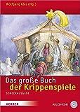 Das große Buch der Krippenspiele: Für Kindengarten, Schule und Gemeinde