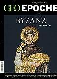GEO Epoche (mit DVD) / GEO Epoche mit DVD 78/2016 - Byzanz: DVD: Byzanz – Eine Biografie