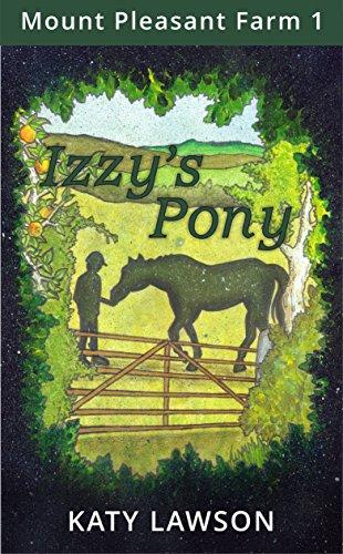 Izzy's Pony (Mount Pleasant Farm Book 1) (English Edition)