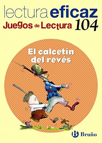 El calcetín del revés Juego Lectura (Castellano - Material Complementario - Juegos De Lectura) - 9788421697979 por Javier Botrán López