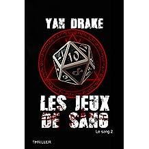 LES JEUX DE SANG (Le sang t. 2)