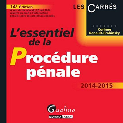 L'Essentiel de la Procédure pénale 2014-2015 par Corinne Renault-brahinsky