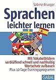 Sprachen leichter lernen: Mit Vokabelbildern verblüffend schnell und nachhaltig Wortschatz aufbauen ? Plus 10-Tage-Trainingsprogramm (Whitebooks)