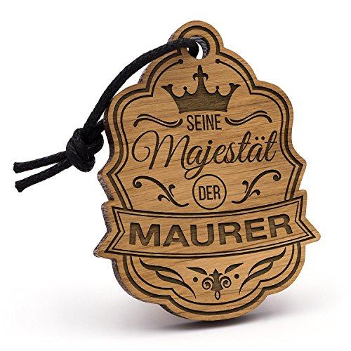 selanhänger Majestät Maurer aus Holz mit Gravur | Einzigartige Geschenk Idee Geburtstag Weihnachten Maurermeister Bau Handwerk (Bau-geburtstag)