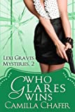 Who Glares Wins (Lexi Graves Mysteries Book 2) (English Edition)