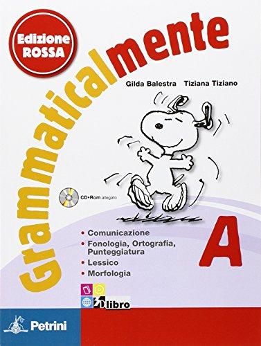 Grammaticalmente. Con prove INVALSI. Ediz. rossa. Per la Scuola media. Con CD-ROM. Con espansione online: GRAMMATICALM. ROSSA A+INV +CD: 1