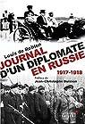 Journal d'un diplomate en Russie, 1917-1918 par Louis de Robien