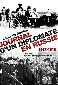 Journal dun diplomate en Russie, 1917-1918 (LA LIBRAIRIE VU)