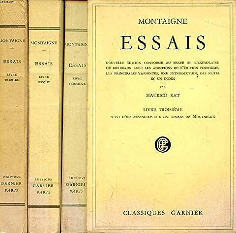 Essais, tome ii (livre ii, chap. xii-xxxvii, livre iii)
