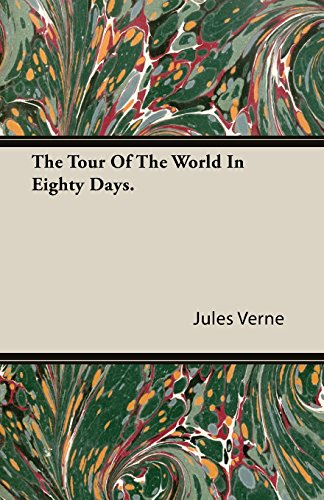 The Tour Of The World In Eighty Days.