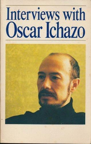 Interviews With Oscar Ichazo por Ichazo