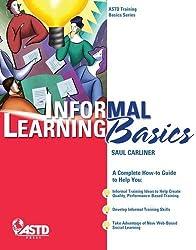Informal Learning Basics (ASTD Training Basics)