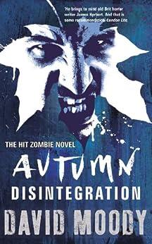 Autumn: Disintegration by [Moody, David]