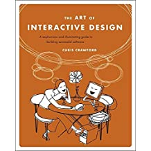 The Art of Interactive Design: A Euphonious and Illuminating Guide to Building Successful Software (Paperback) - Common
