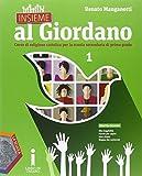 Insieme al Giordano. Palestra competenze. Per la Scuola media. Con e-book. Con espansione online: 1