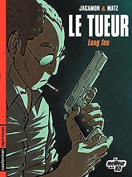 Le Tueur (Tome 1) - Long feu