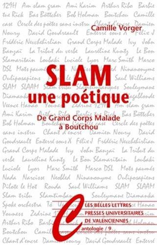Slam, une potique: De Grand Corps Malade  Boutchou